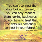 Connect the Dots – Steve Jobs